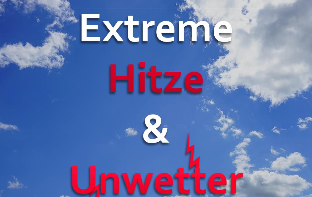 Die Fakten zur Hitze und den Unwettern