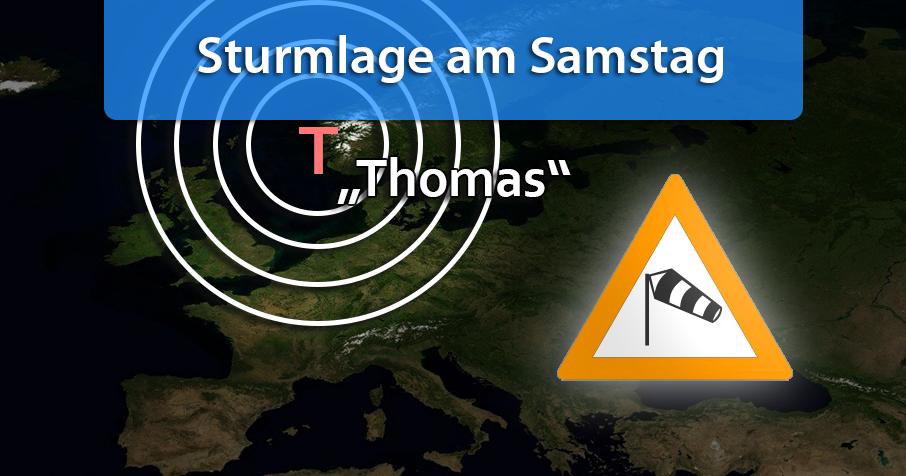 """Sturmtief """"Thomas"""" erwartet uns am Samstag"""