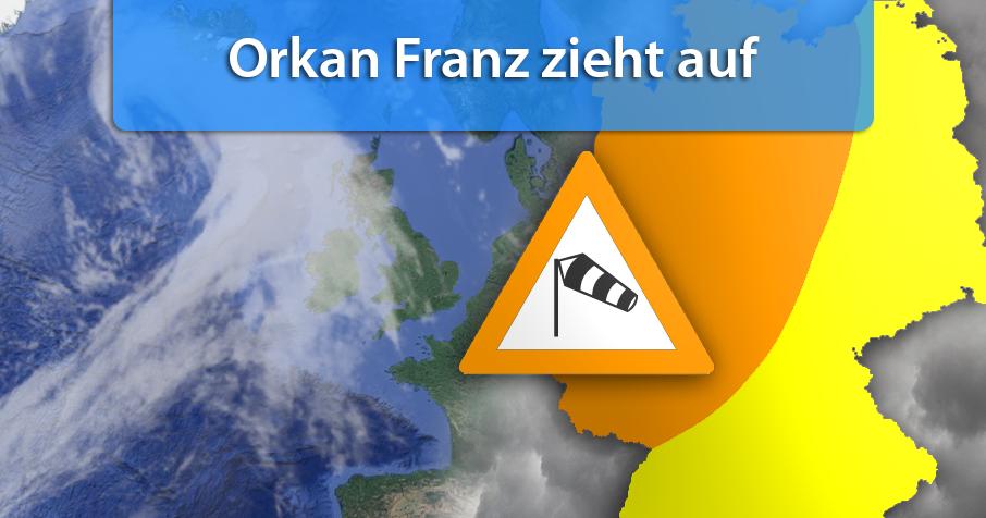 """Orkan """"Franz"""" auf dem Weg nach Deutschland"""