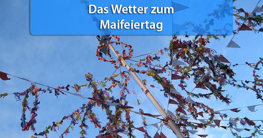 Wetter am Feiertag: So ist die Wetterlage am 1. Mai
